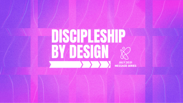#MAKEADIFFERENCE - Discipleship By Design Image