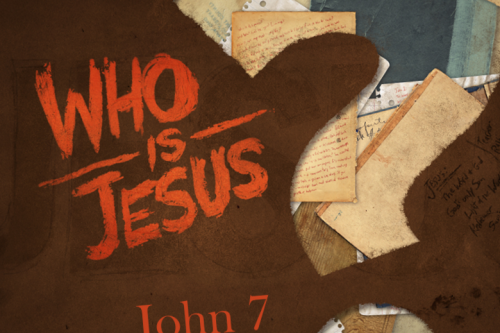 John 7: Who is Jesus?