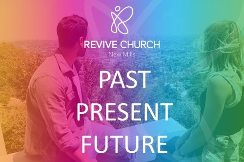 Revive Church Vision – Past, Present and Future