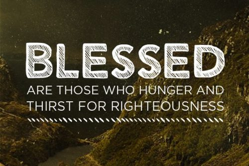 Be:attitudes – Hunger and thirst for righteousness