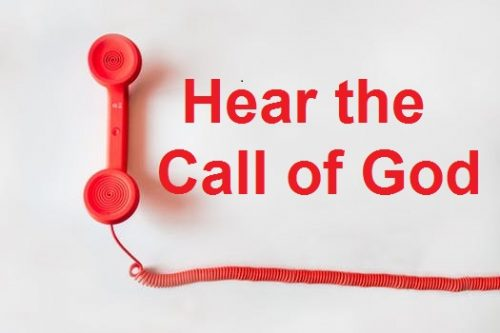 Hear the Call of God